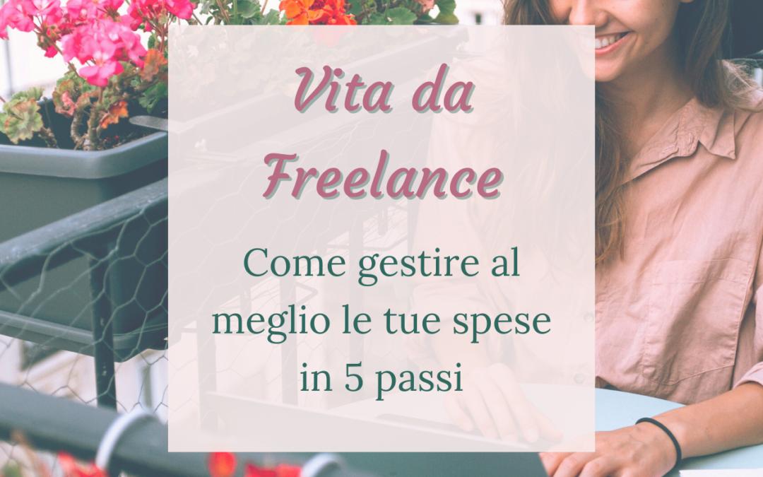 Vita da Freelance: come gestire al meglio le tue spese in 5 passi