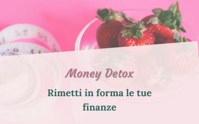 Money Detox – Rimetti in forma le tue finanze